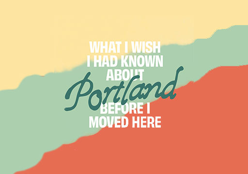 What to know about Portland before you move there